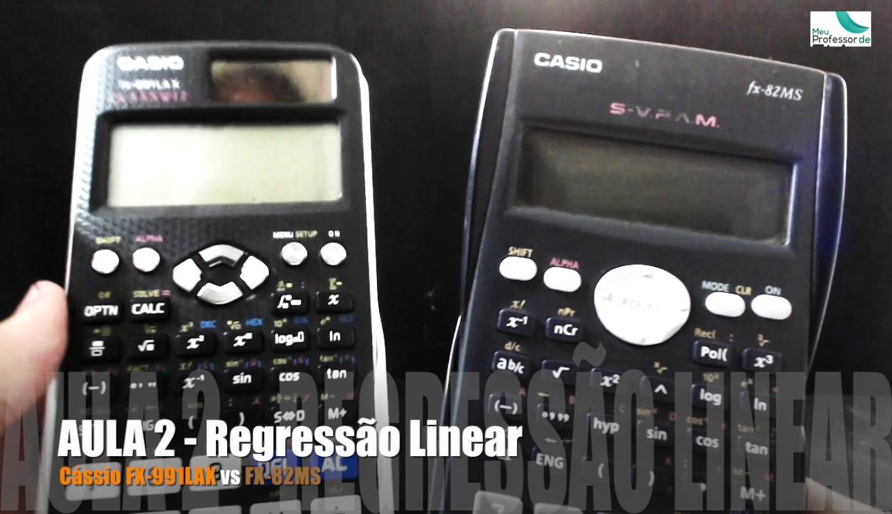 Regressão linear e comparação entre a nova Calculadora Científica Cássio FX-991LAX e a antiga Cássio FX-92MS